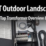 EMT Outdoor landscape Multi-Tap LED Lighting Transformer Overview & Tips